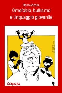 Dario Accolla, Omofobia, bullismo e linguaggio giovanile