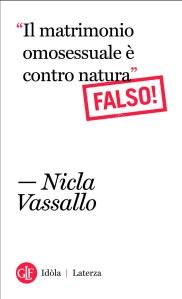 Nicla Vassallo, Il matrimonio omosessuale è contro natura FALSO!